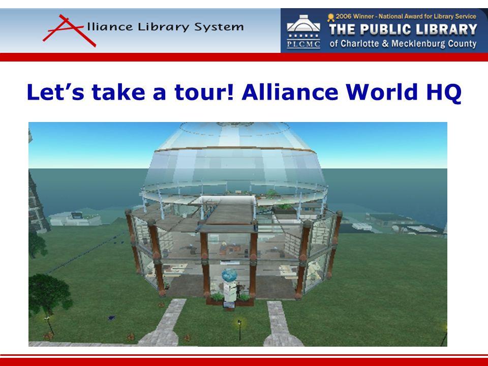 Lets take a tour! Alliance World HQ