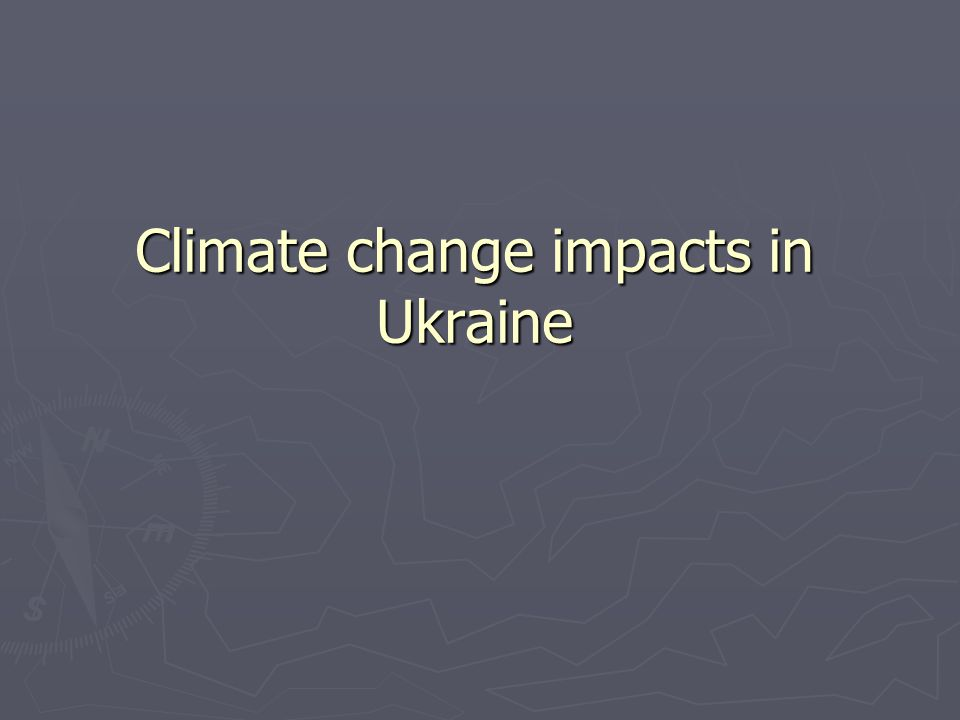 Climate change impacts in Ukraine