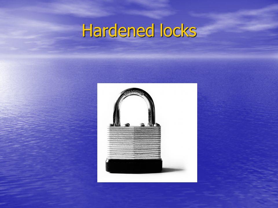 Hardened locks