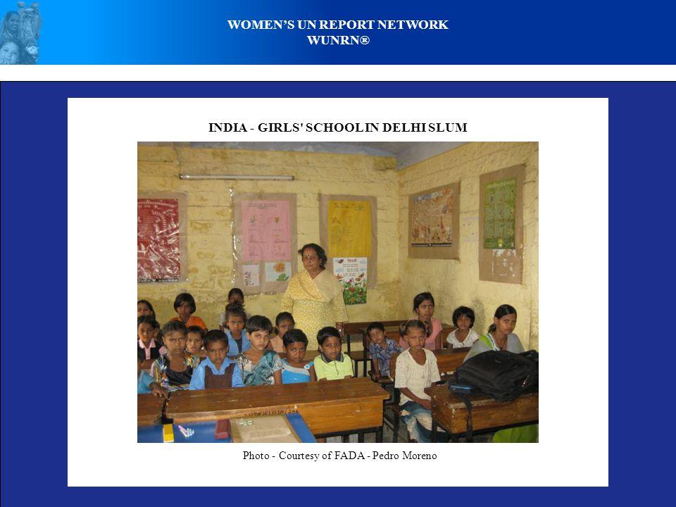WOMENS UN REPORT NETWORK WUNRN® INDIA - GIRLS' SCHOOL IN DELHI SLUM Photo - Courtesy of FADA - Pedro Moreno