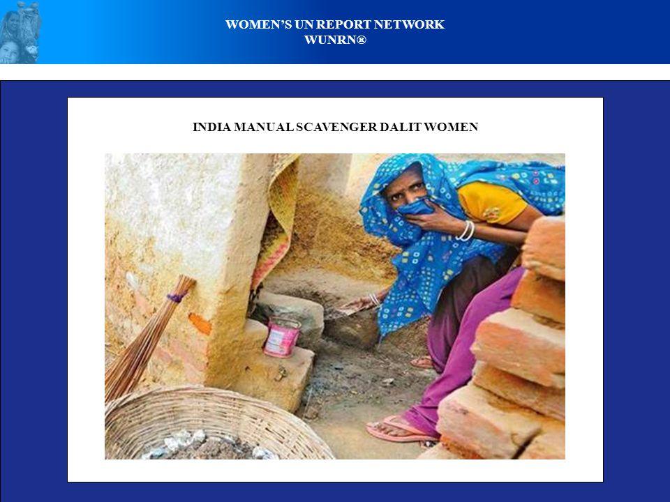 WOMENS UN REPORT NETWORK WUNRN® INDIA MANUAL SCAVENGER DALIT WOMEN