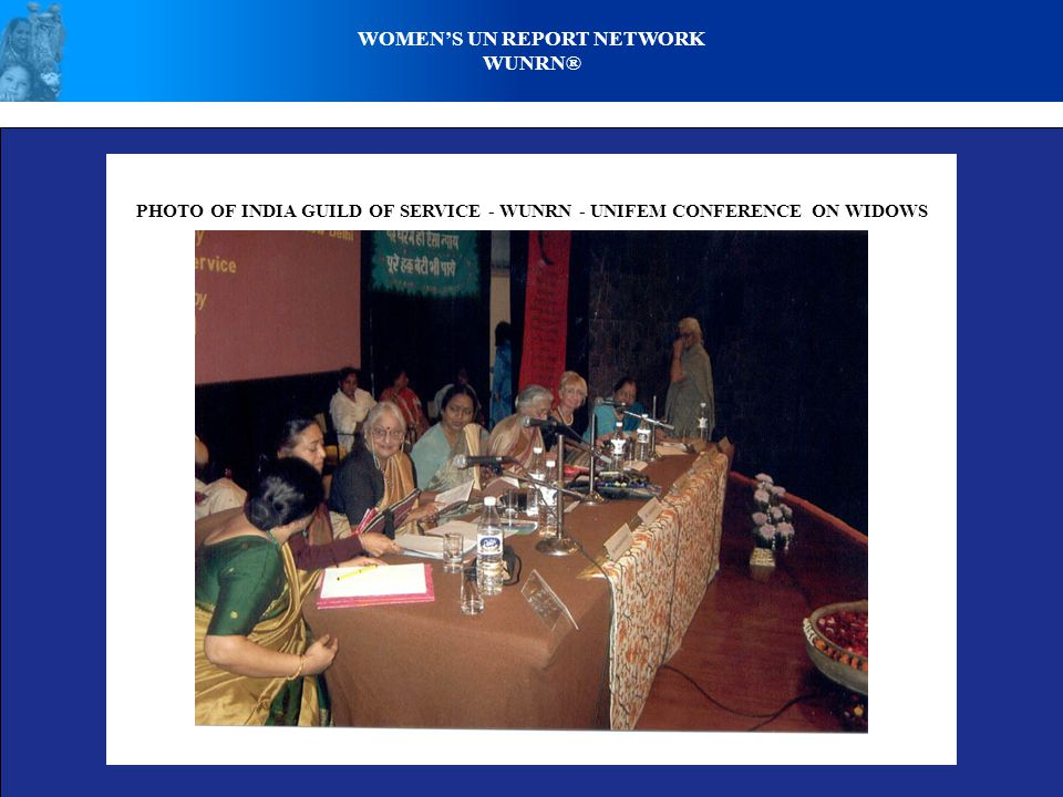 WOMENS UN REPORT NETWORK WUNRN® PHOTO OF INDIA GUILD OF SERVICE - WUNRN - UNIFEM CONFERENCE ON WIDOWS