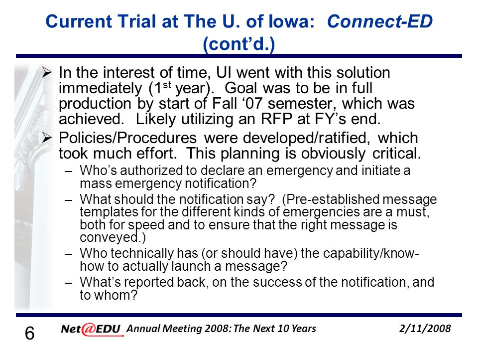 7 2/11/2008 Annual Meeting 2008: The Next 10 Years Current Trial at The U.