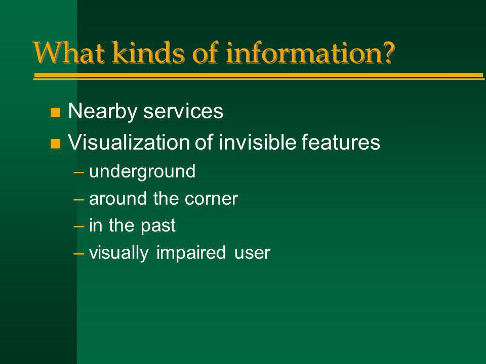 What kinds of information.