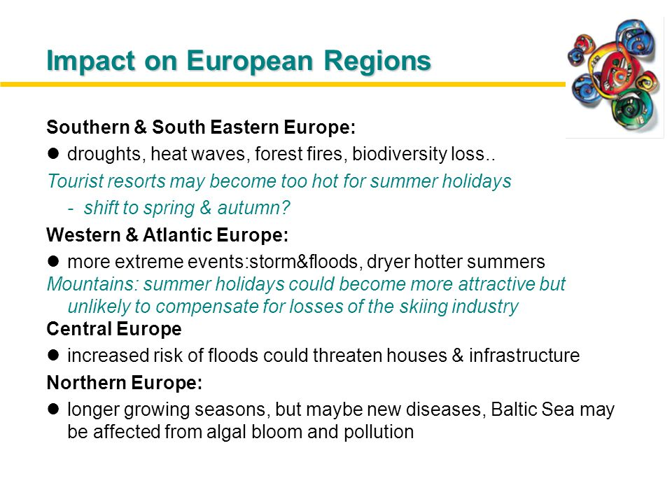 These impacts on resources will significantly affect key economic activities: Tourism non-linear Climate change is non-linear in character: non-action today means serious impact later on.