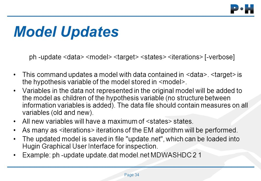Page 34 Model Updates ph -update [-verbose] This command updates a model with data contained in.