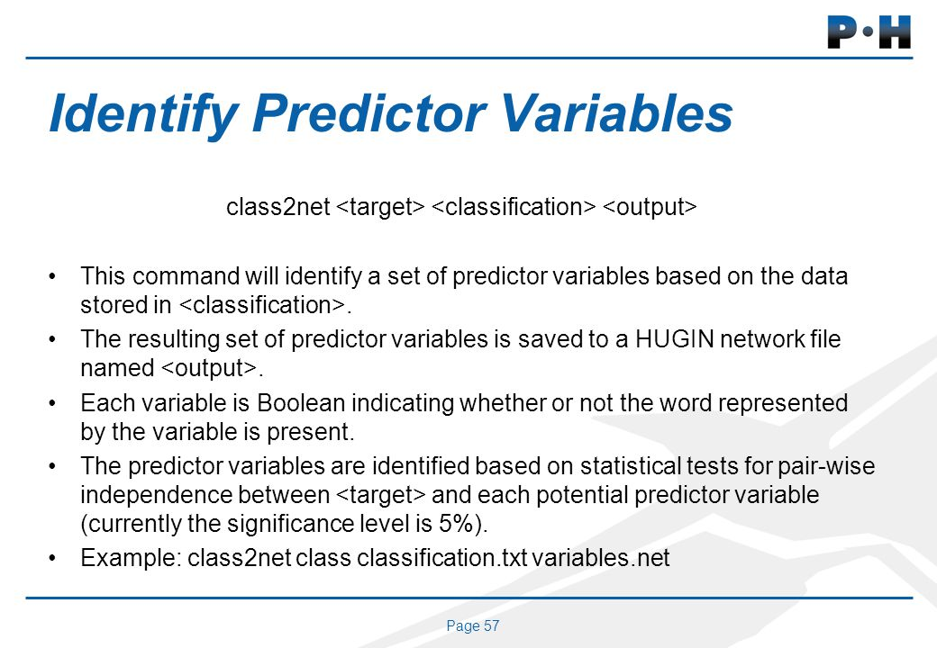 Page 57 Identify Predictor Variables class2net This command will identify a set of predictor variables based on the data stored in.