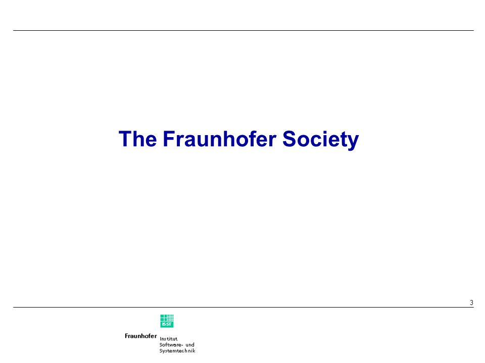 3 The Fraunhofer Society