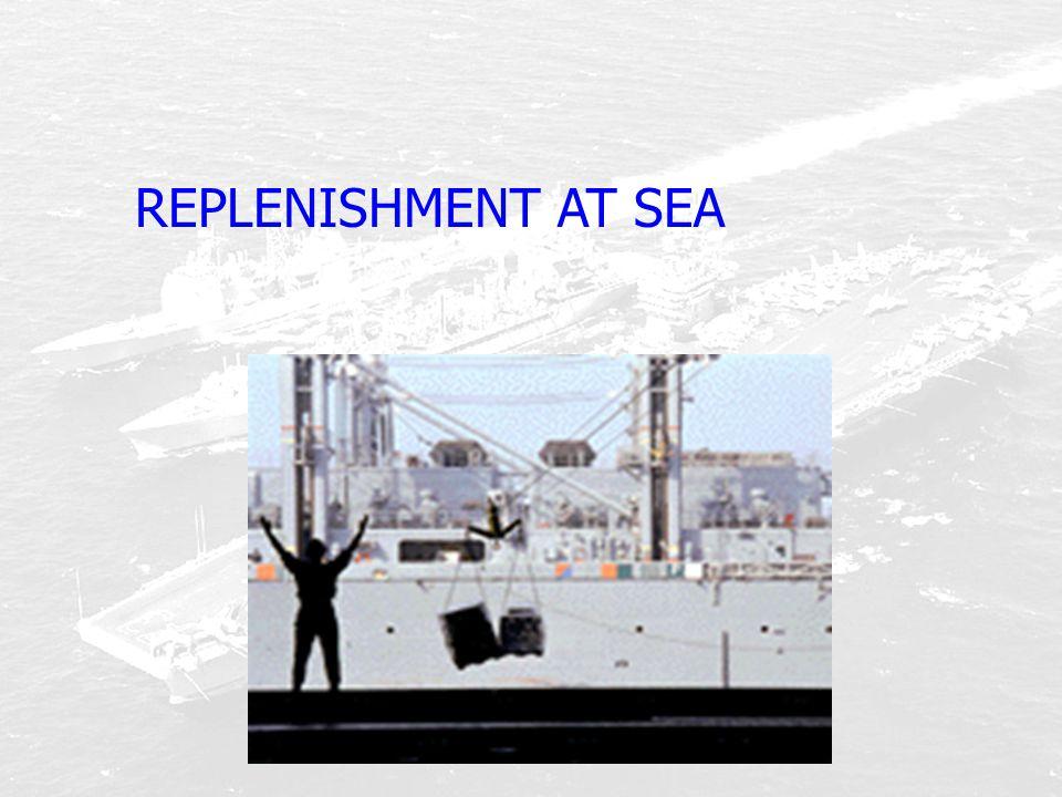 REPLENISHMENT AT SEA