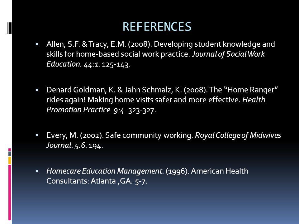 REFERENCES Allen, S.F. & Tracy, E.M. (2008).
