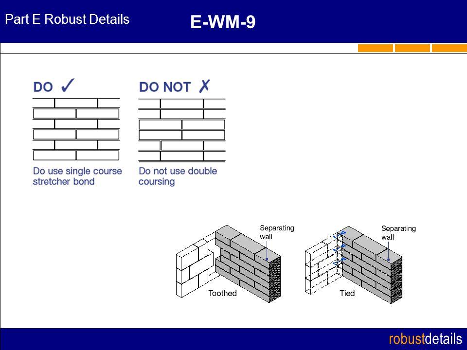 robustdetails Part E Robust Details E-WM-9