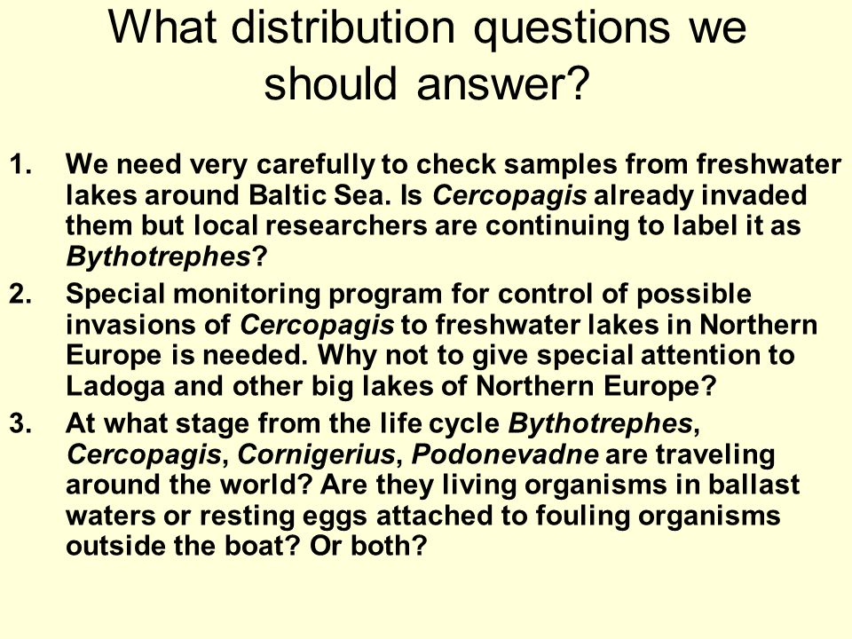 What distribution questions we should answer.