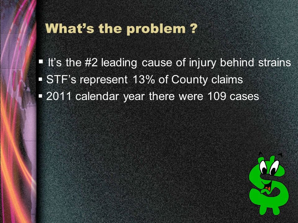 Slip, Trip and Fall Prevention County of Kern 2-27-2012