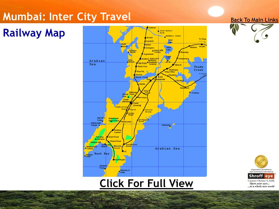Click For Full View Mumbai: Inter City Travel Back To Main Links Railway Map