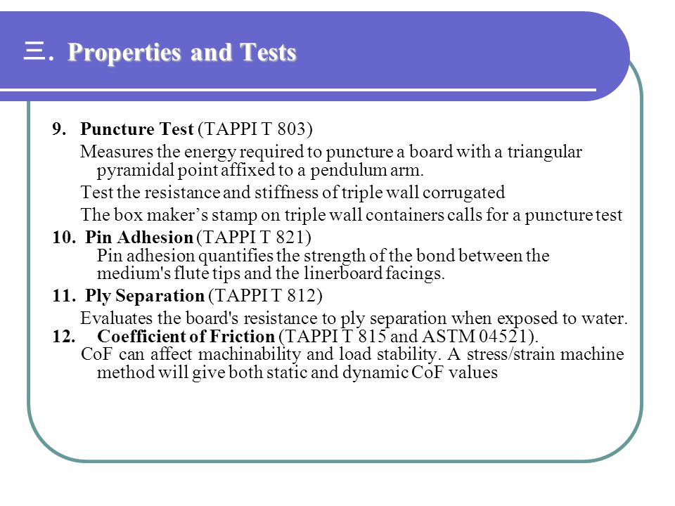 Properties and Tests.Properties and Tests 6.