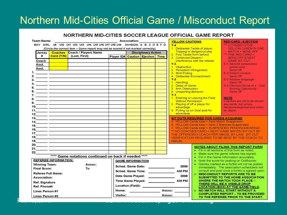 Feb 10, 2010GLASA PreSeason Spring 2010 Kickoff Mtg11 Northern Mid-Cities Official Game / Misconduct Report