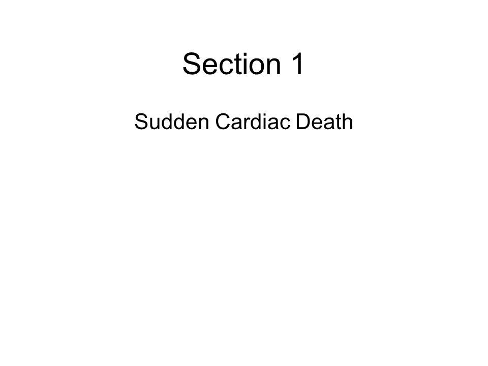 Section 1 Sudden Cardiac Death