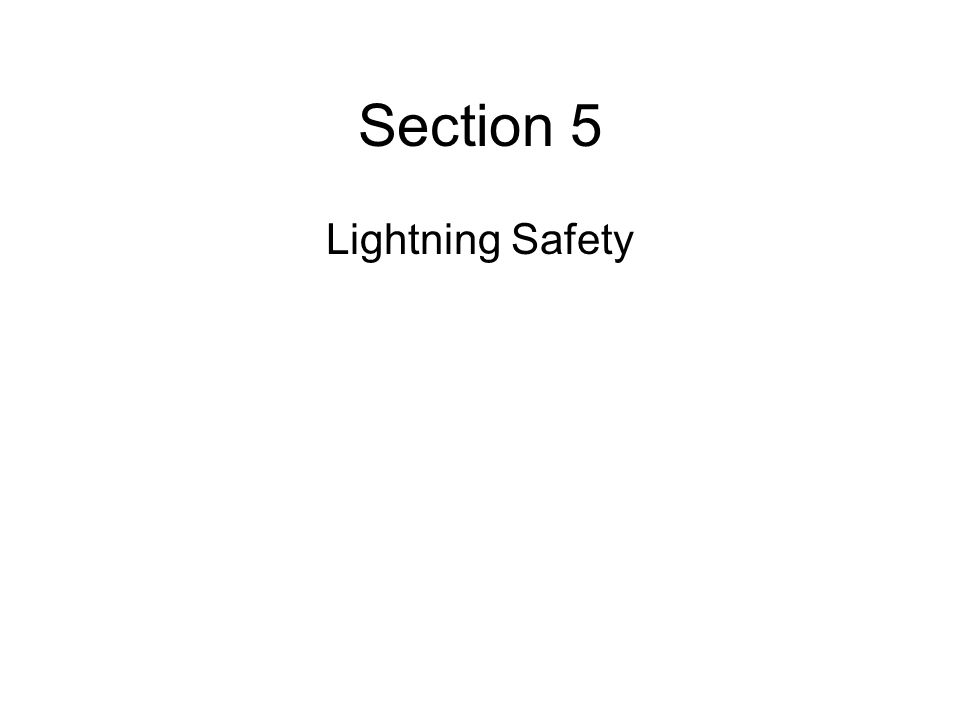 Section 5 Lightning Safety