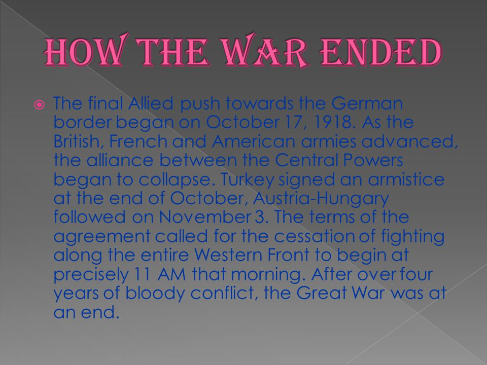 The final Allied push towards the German border began on October 17, 1918. As the British, French and American armies advanced, the alliance between t