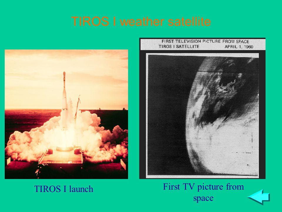 TIROS I weather satellite First TV picture from space TIROS I launch