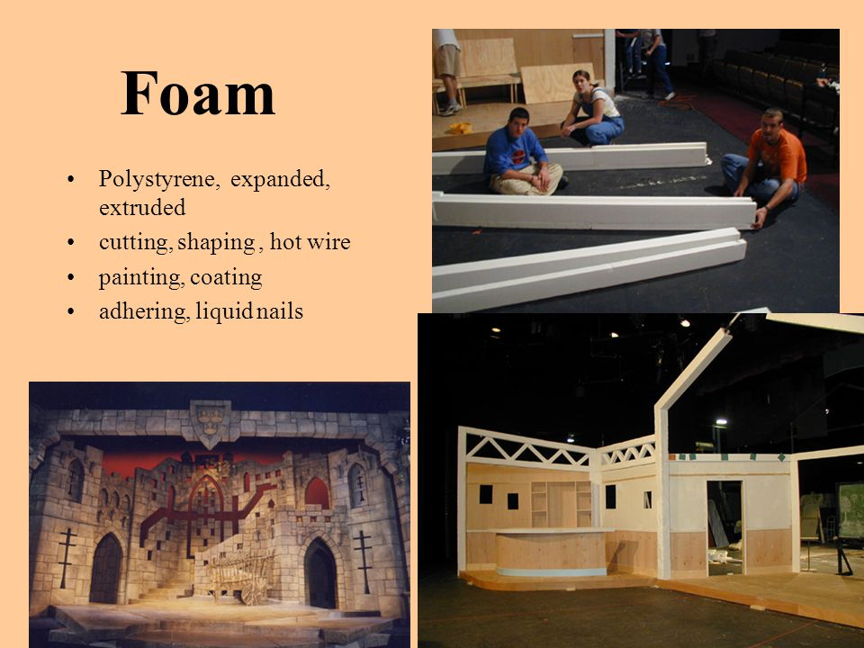 Foam Polystyrene, expanded, extruded cutting, shaping, hot wire painting, coating adhering, liquid nails