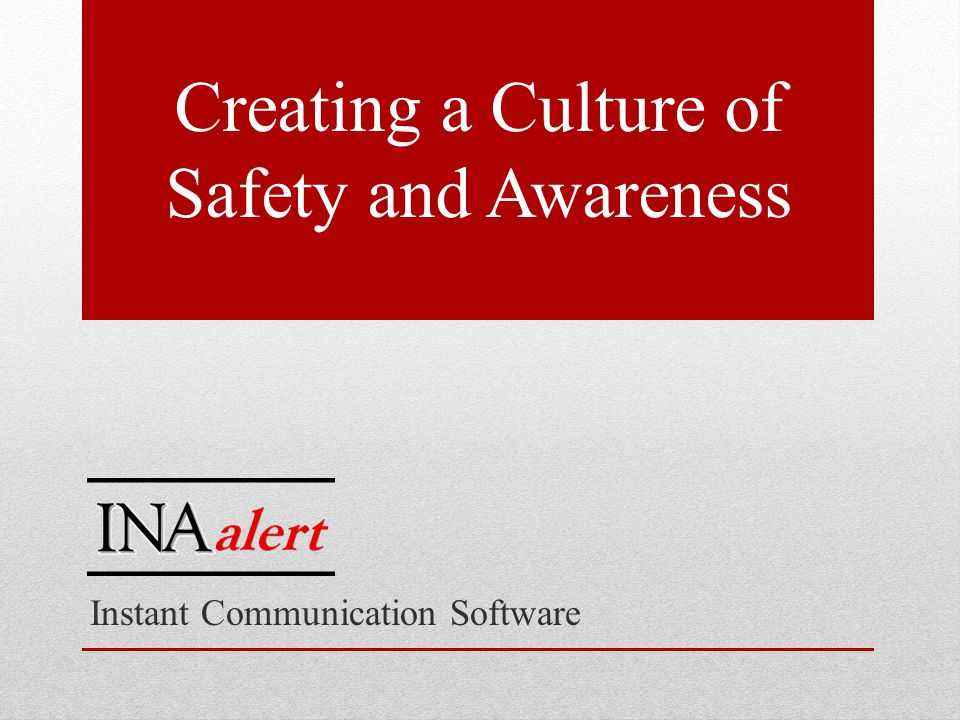 Instant Communication Software Creating a Culture of Safety and Awareness