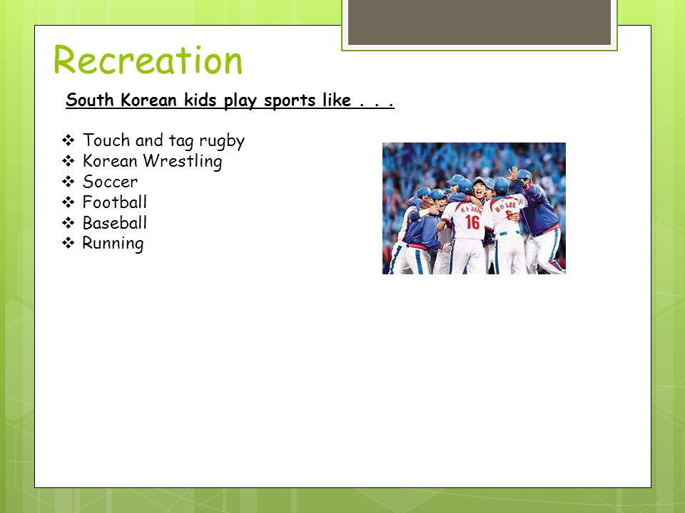 Recreation South Korean kids play sports like...