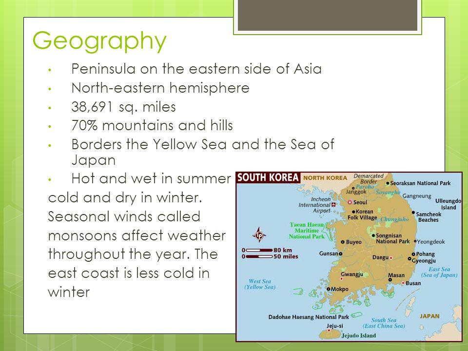 Geography Peninsula on the eastern side of Asia North-eastern hemisphere 38,691 sq.