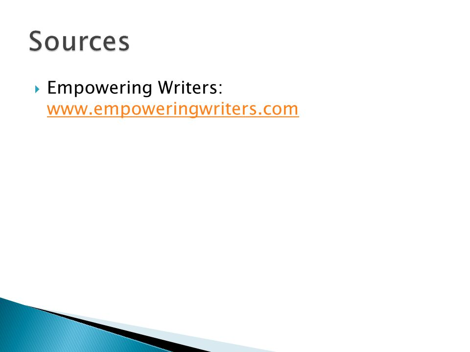 Empowering Writers: www.empoweringwriters.com www.empoweringwriters.com