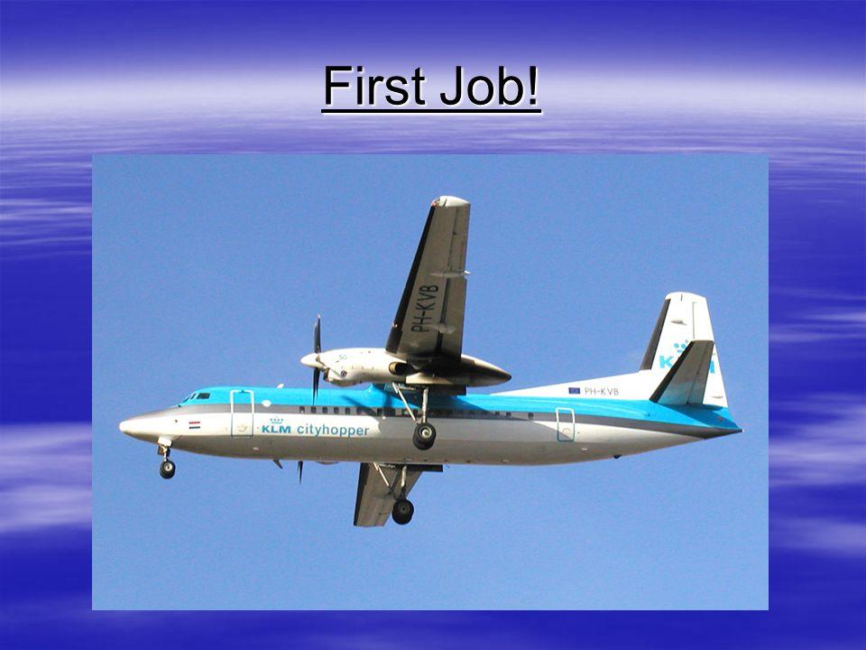 First Job!