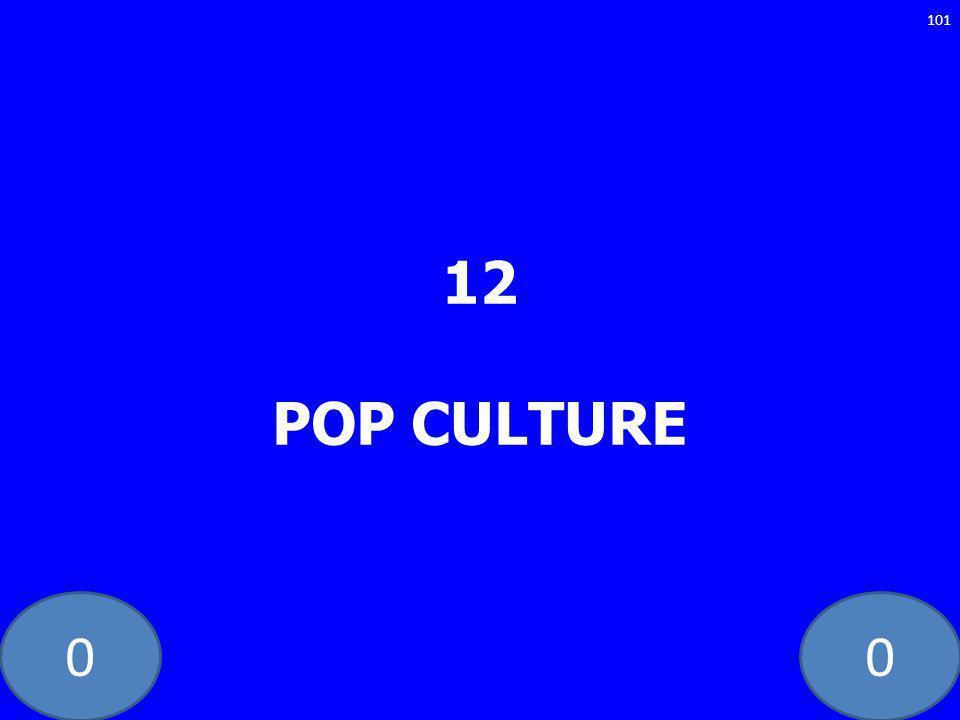 00 12 POP CULTURE 101