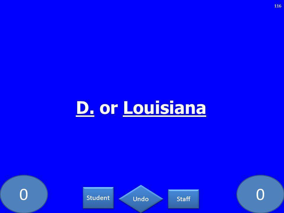 00 116 D. or Louisiana Student Staff Undo