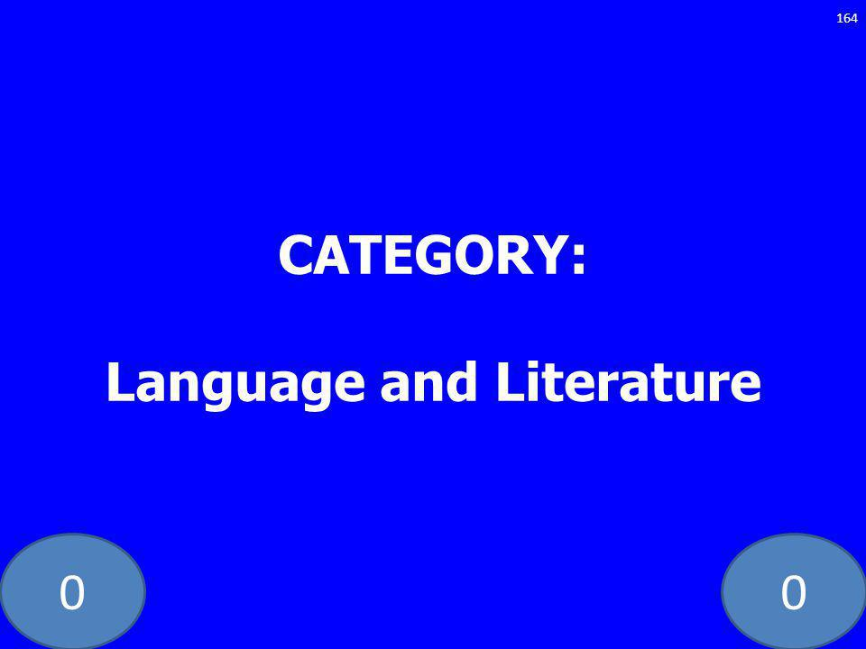 00 CATEGORY: Language and Literature 164