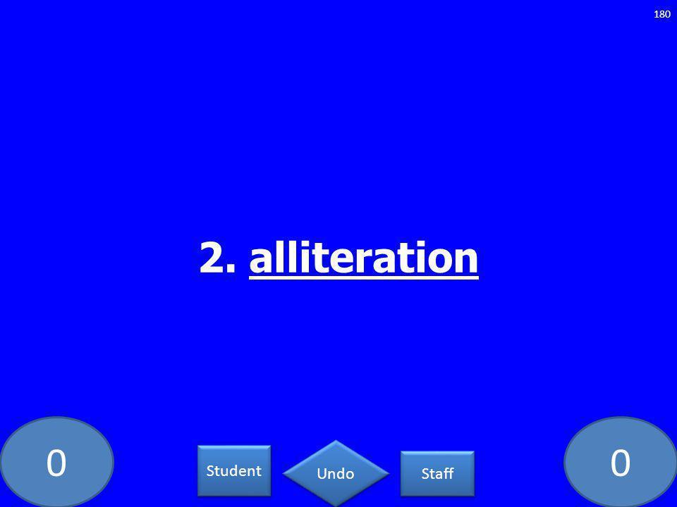 00 2. alliteration 180 Student Staff Undo