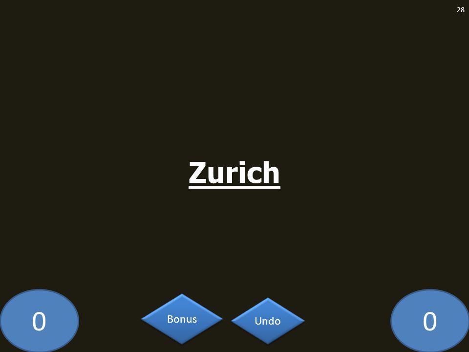 00 Zurich 28 Undo Bonus