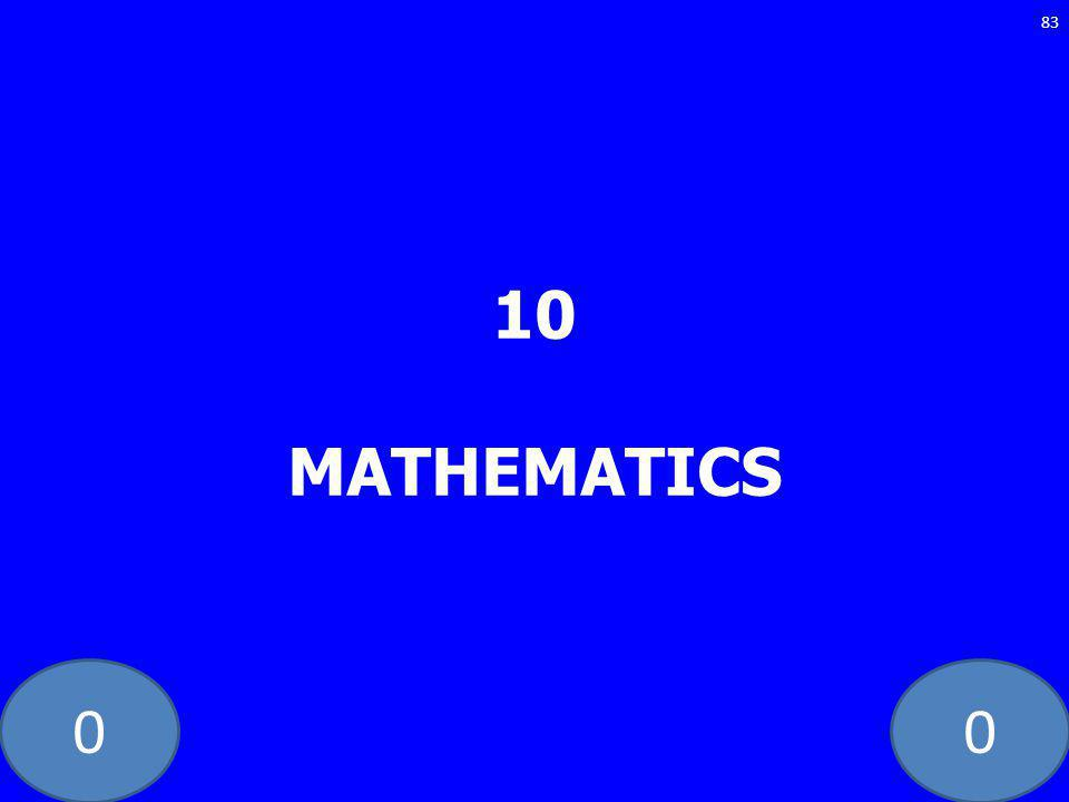 00 10 MATHEMATICS 83