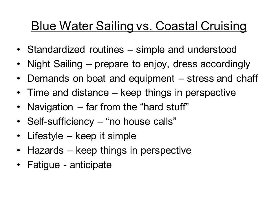 Blue Water Sailing vs.