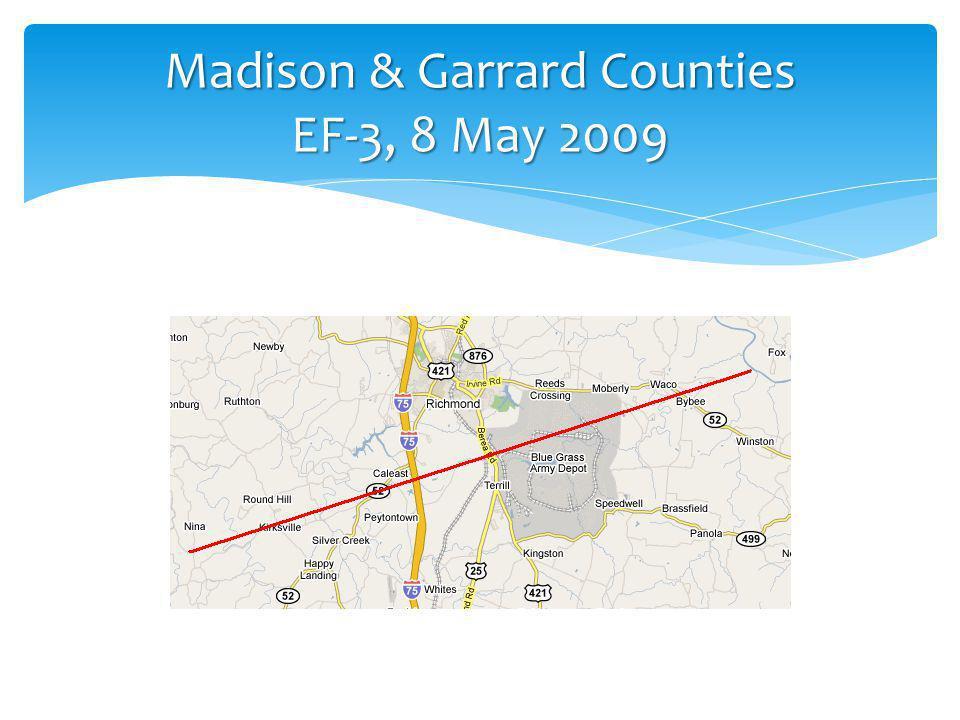 Madison & Garrard Counties EF-3, 8 May 2009