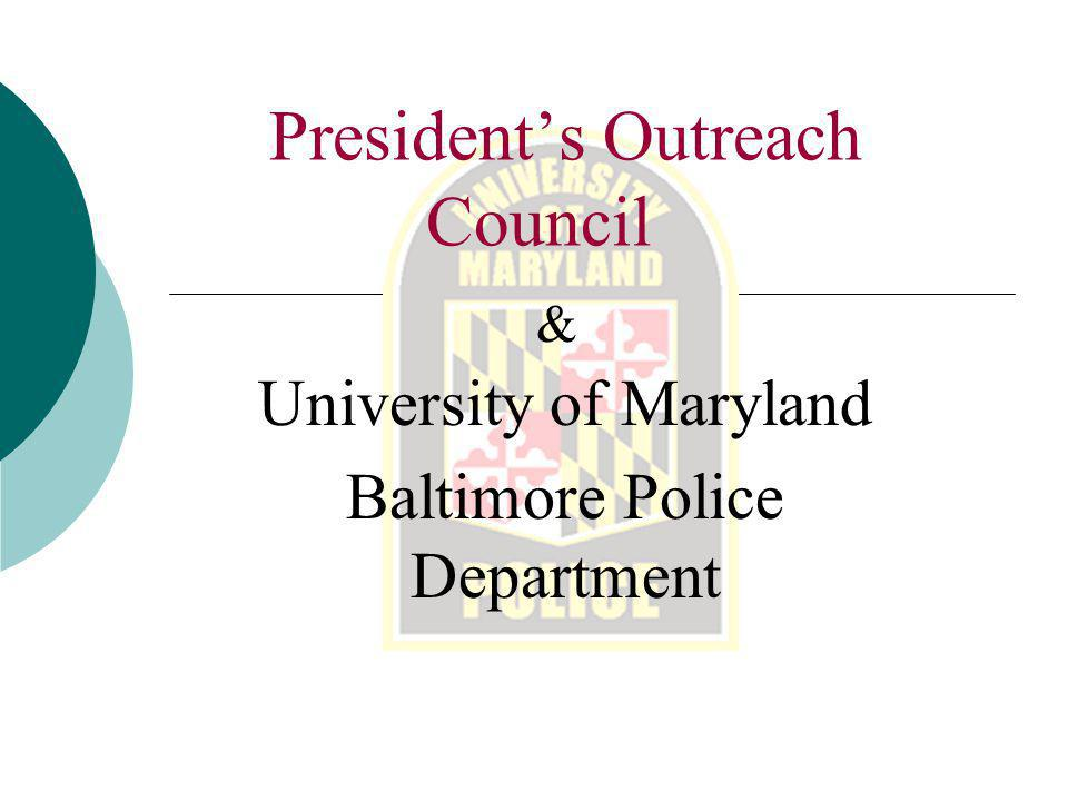 Presidents Outreach Council & University of Maryland Baltimore Police Department