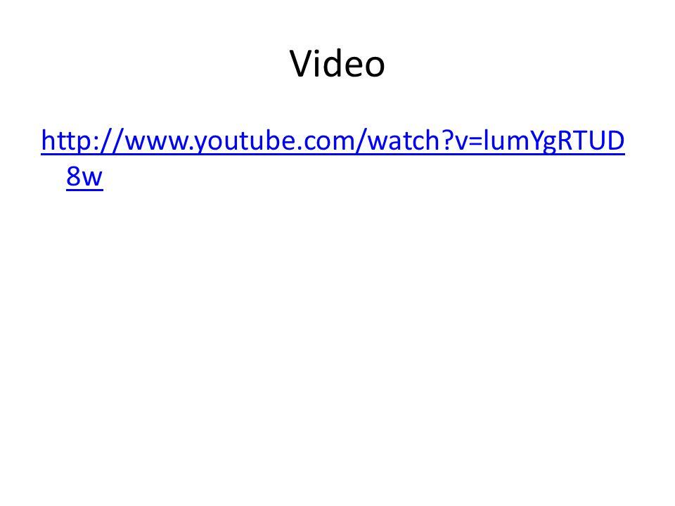 Video http://www.youtube.com/watch?v=lumYgRTUD 8w