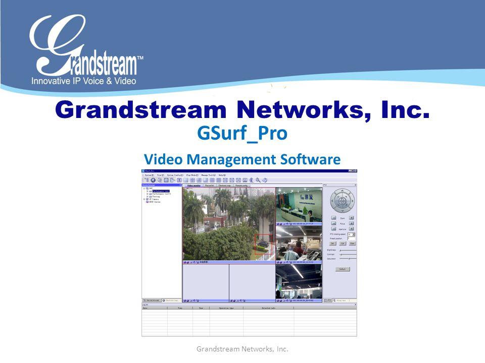 Grandstream Networks, Inc. GSurf_Pro Video Management Software
