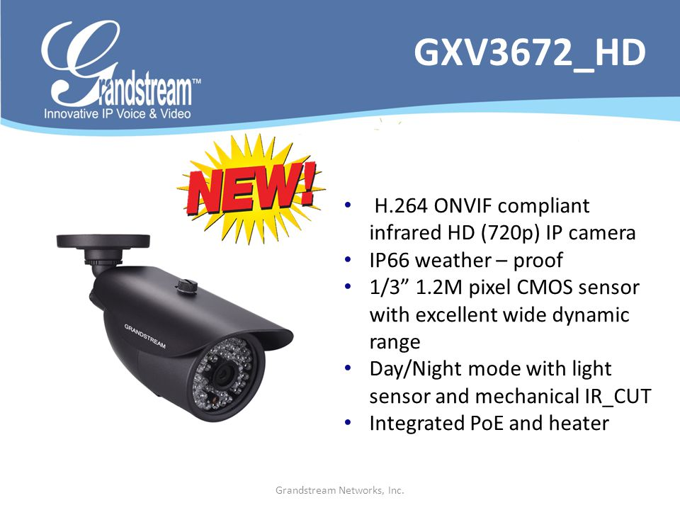 Grandstream Networks, Inc. H.264 ONVIF compliant infrared HD (720p) IP camera IP66 weather – proof 1/3 1.2M pixel CMOS sensor with excellent wide dyna