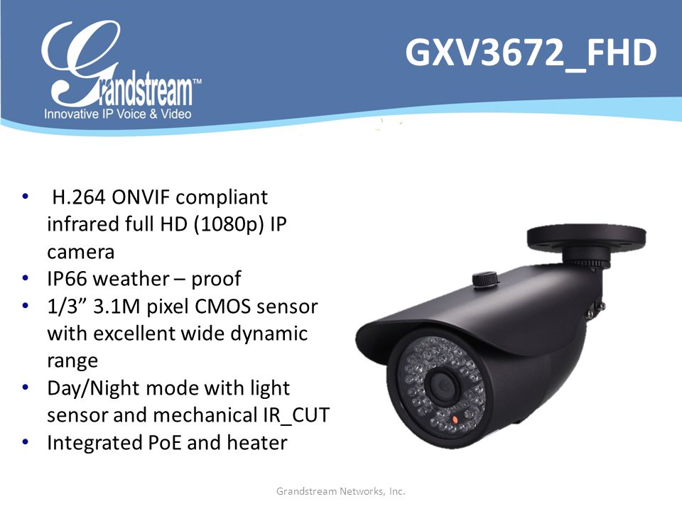 Grandstream Networks, Inc. H.264 ONVIF compliant infrared full HD (1080p) IP camera IP66 weather – proof 1/3 3.1M pixel CMOS sensor with excellent wid