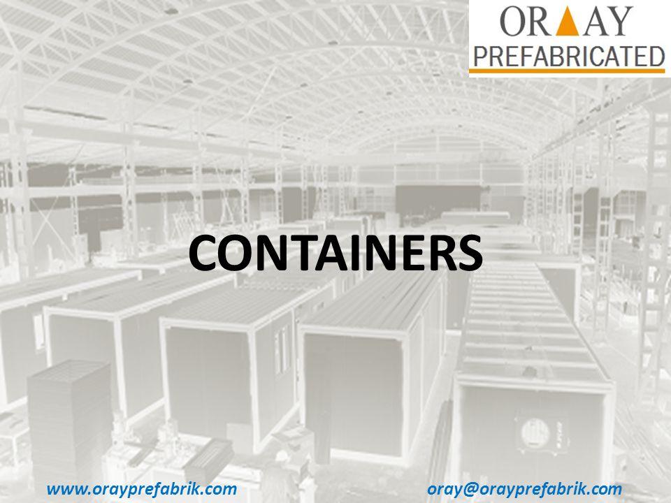 www.orayprefabrik.comoray@orayprefabrik.com CONTAINERS