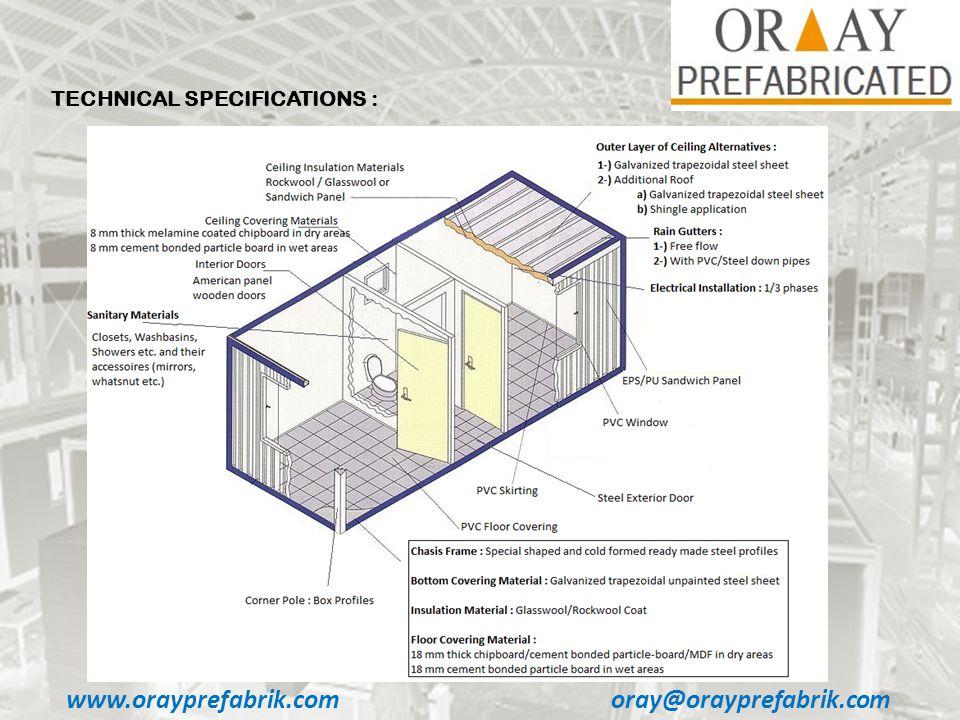 www.orayprefabrik.comoray@orayprefabrik.com TECHNICAL SPECIFICATIONS :