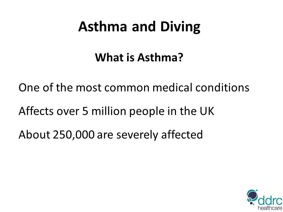 Asthma and Diving What is Asthma.