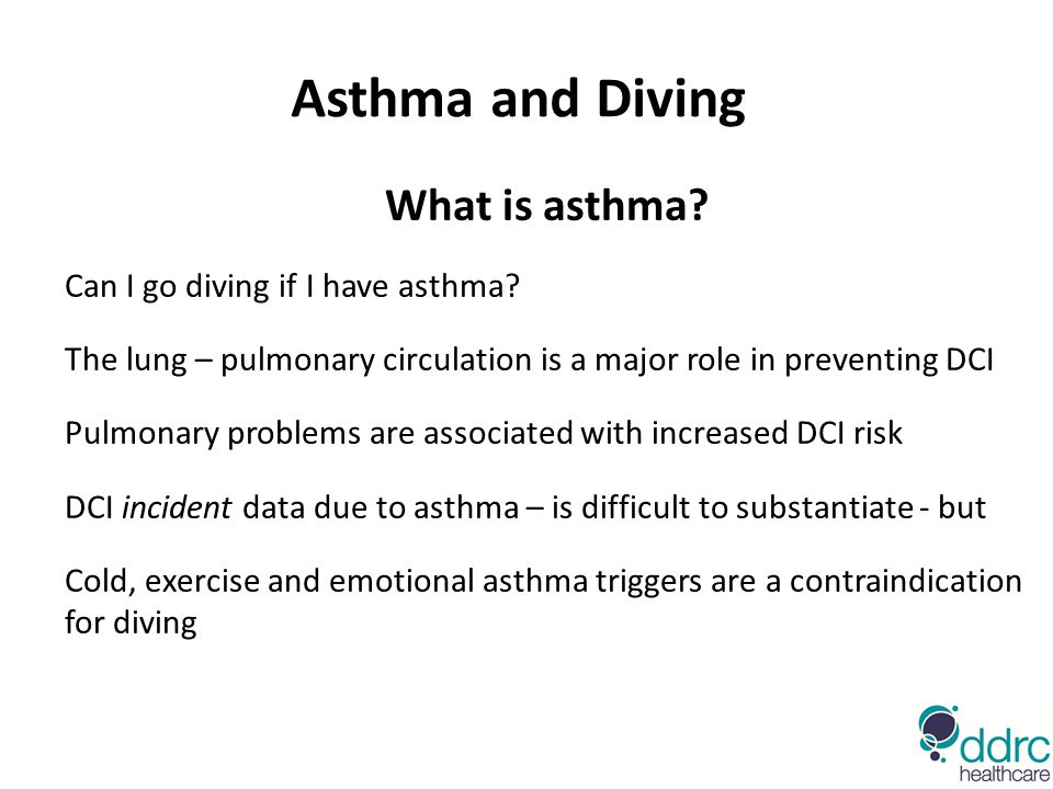 Asthma and Diving What is asthma.Can I go diving if I have asthma.