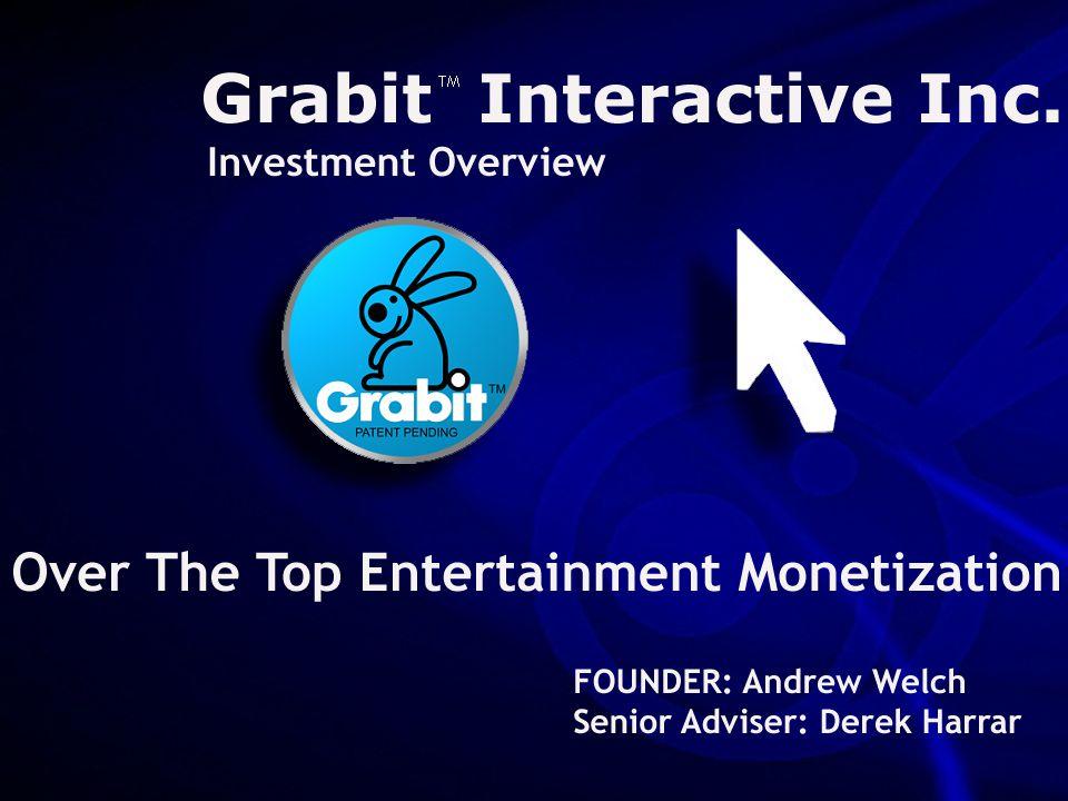 Company Confidential – © 2013 Grabit Interactive   Page 1