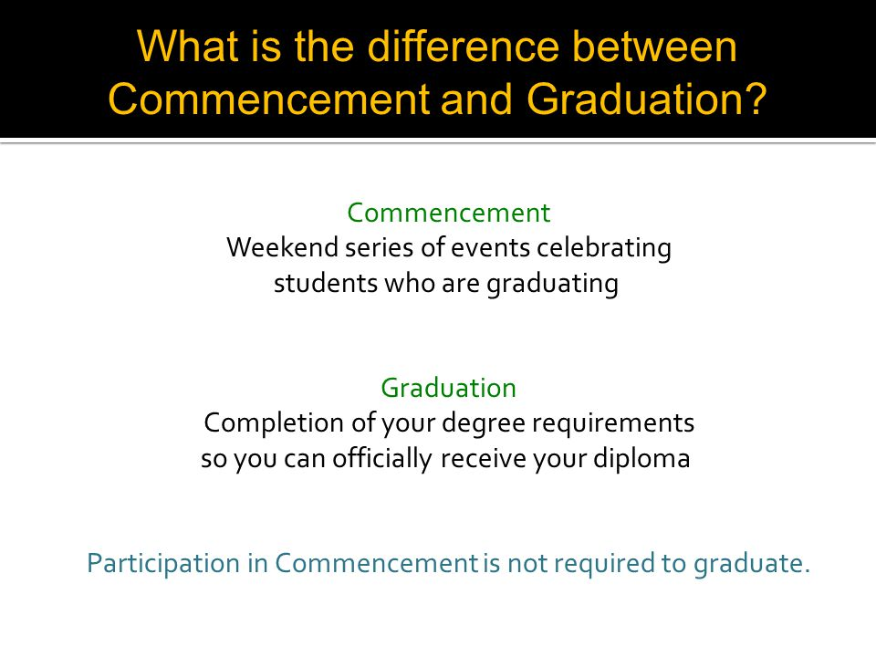 What is the difference between Commencement and Graduation.