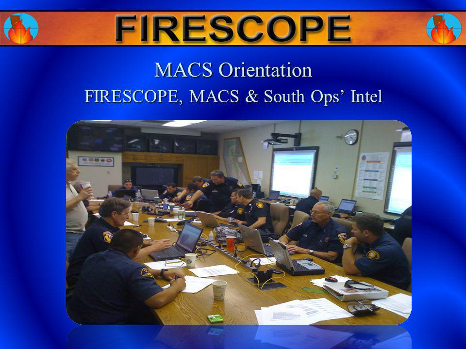 FIRESCOPE, MACS & South Ops Intel MACS Orientation